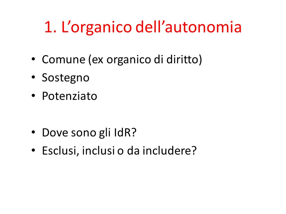 1. L'organico dell'autonomia