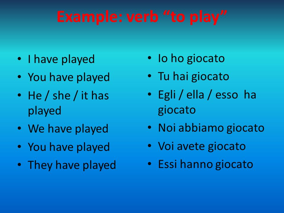 Example: verb to play