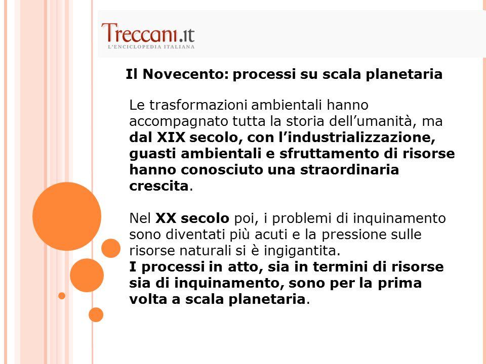 Il Novecento: processi su scala planetaria