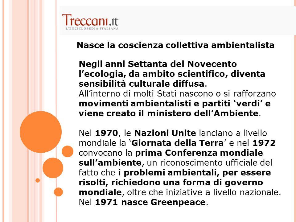 Nasce la coscienza collettiva ambientalista