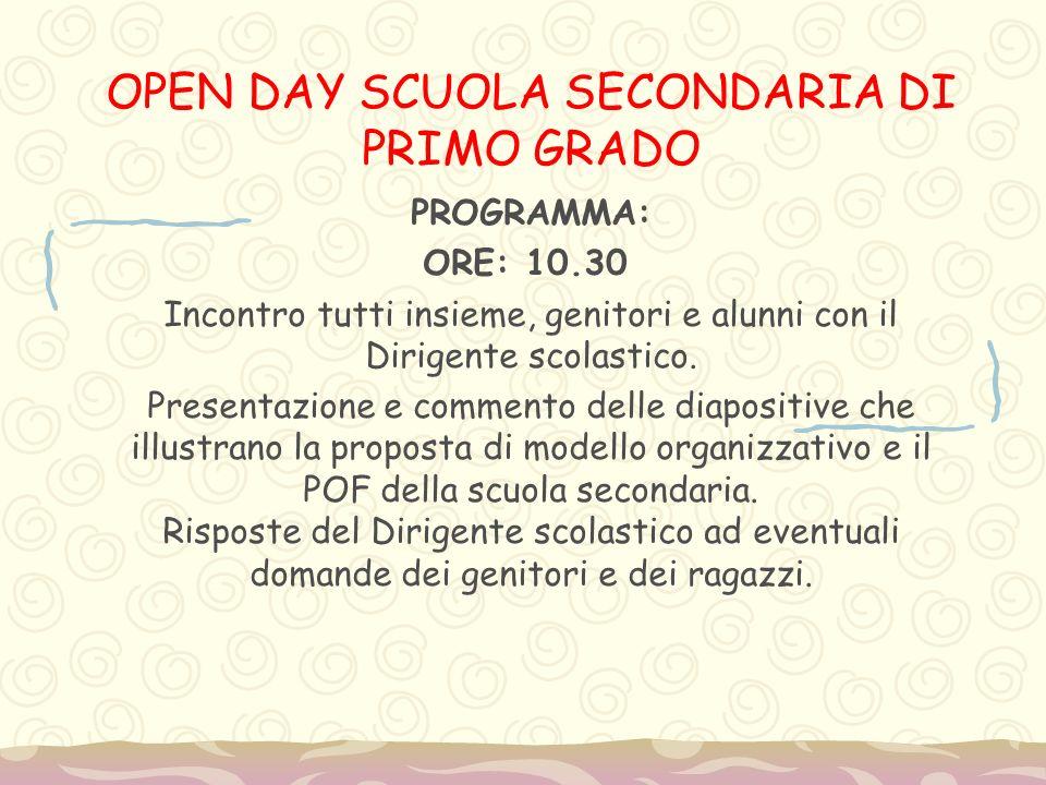 OPEN DAY SCUOLA SECONDARIA DI PRIMO GRADO