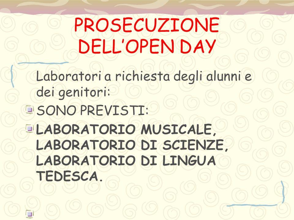 PROSECUZIONE DELL'OPEN DAY