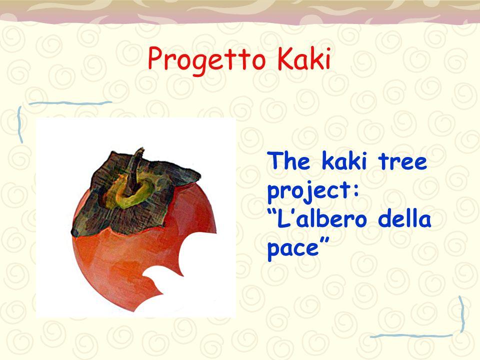 Progetto Kaki The kaki tree project: L'albero della pace