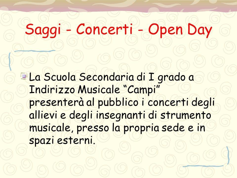 Saggi - Concerti - Open Day