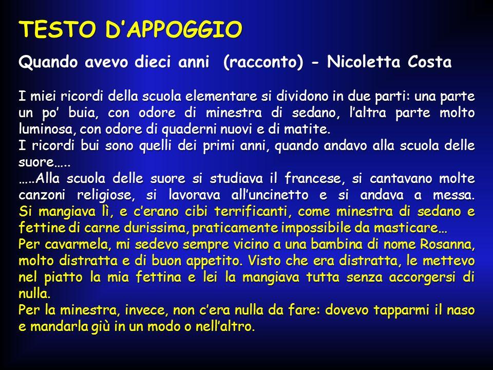 TESTO D'APPOGGIO Quando avevo dieci anni (racconto) - Nicoletta Costa