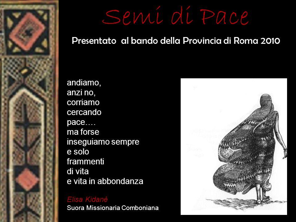 Presentato al bando della Provincia di Roma 2010