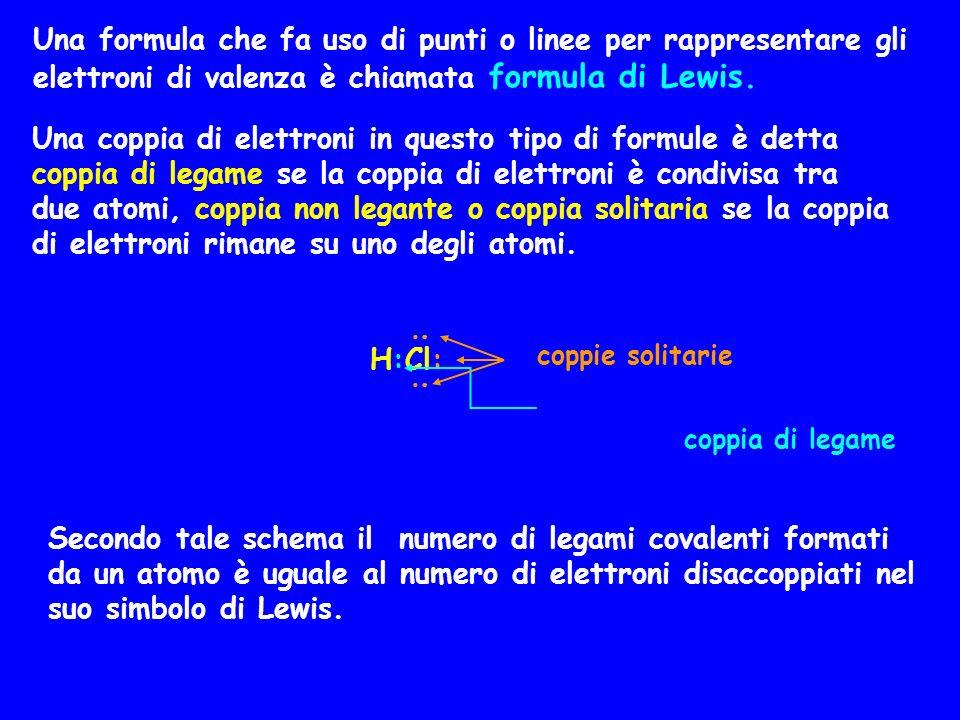 Una formula che fa uso di punti o linee per rappresentare gli elettroni di valenza è chiamata formula di Lewis.