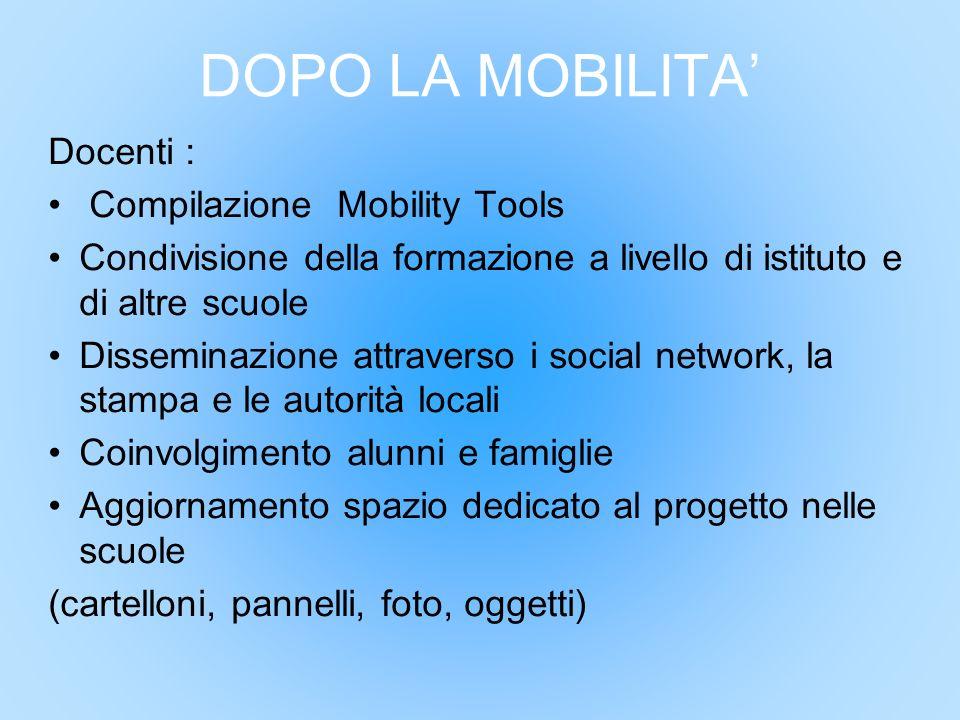 DOPO LA MOBILITA' Docenti : Compilazione Mobility Tools