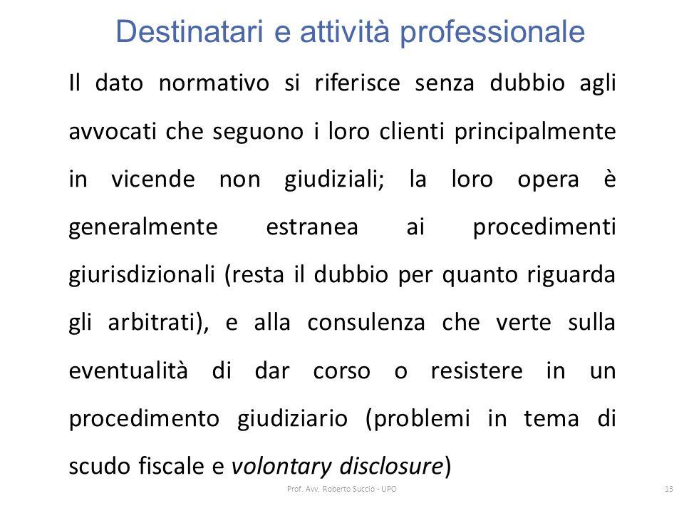 Destinatari e attività professionale