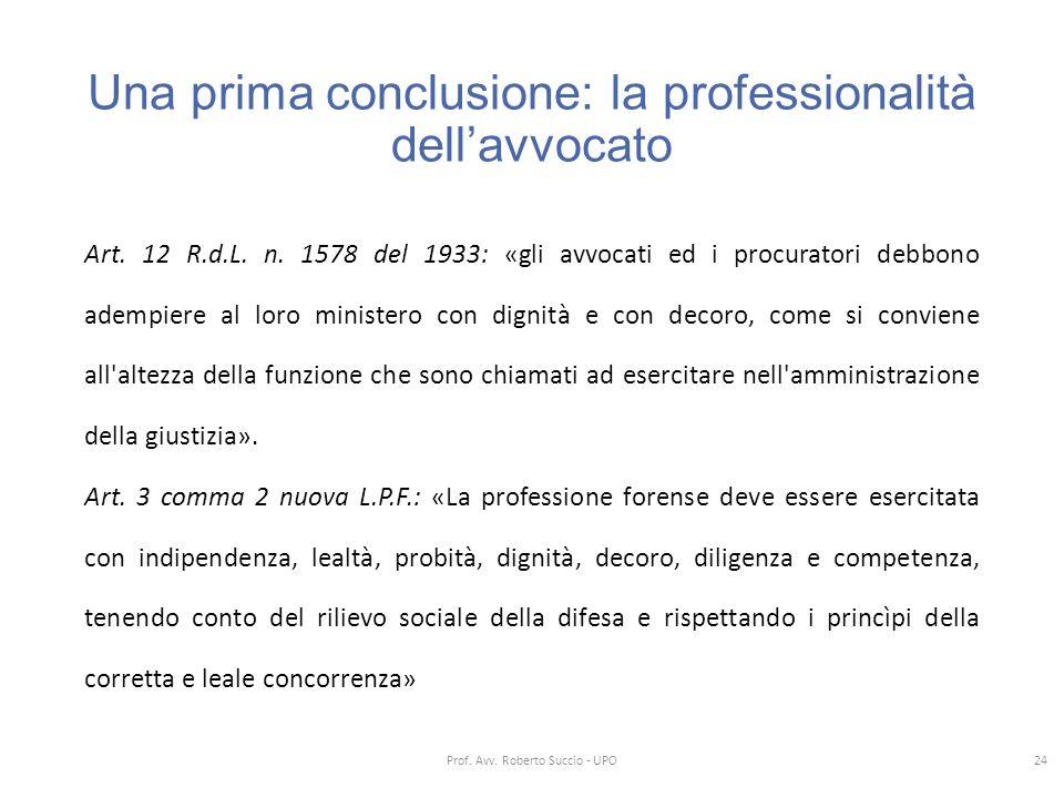 Una prima conclusione: la professionalità dell'avvocato
