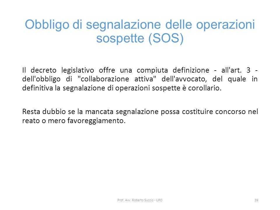 Obbligo di segnalazione delle operazioni sospette (SOS)