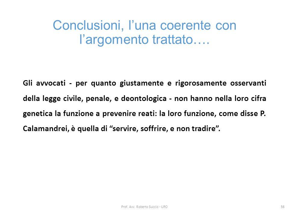 Conclusioni, l'una coerente con l'argomento trattato….