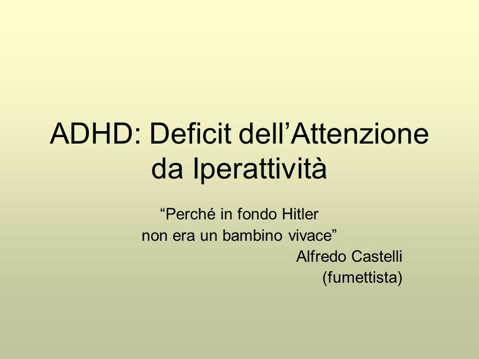 ADHD: Deficit dell'Attenzione da Iperattività