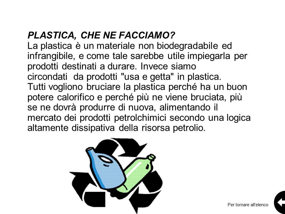 PLASTICA, CHE NE FACCIAMO