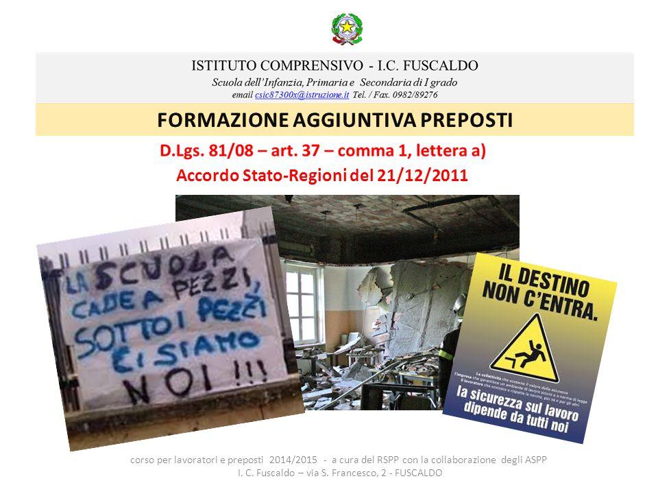 FORMAZIONE AGGIUNTIVA PREPOSTI Accordo Stato-Regioni del 21/12/2011