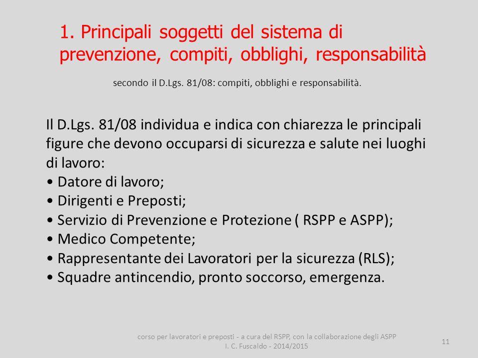 1. Principali soggetti del sistema di prevenzione, compiti, obblighi, responsabilità