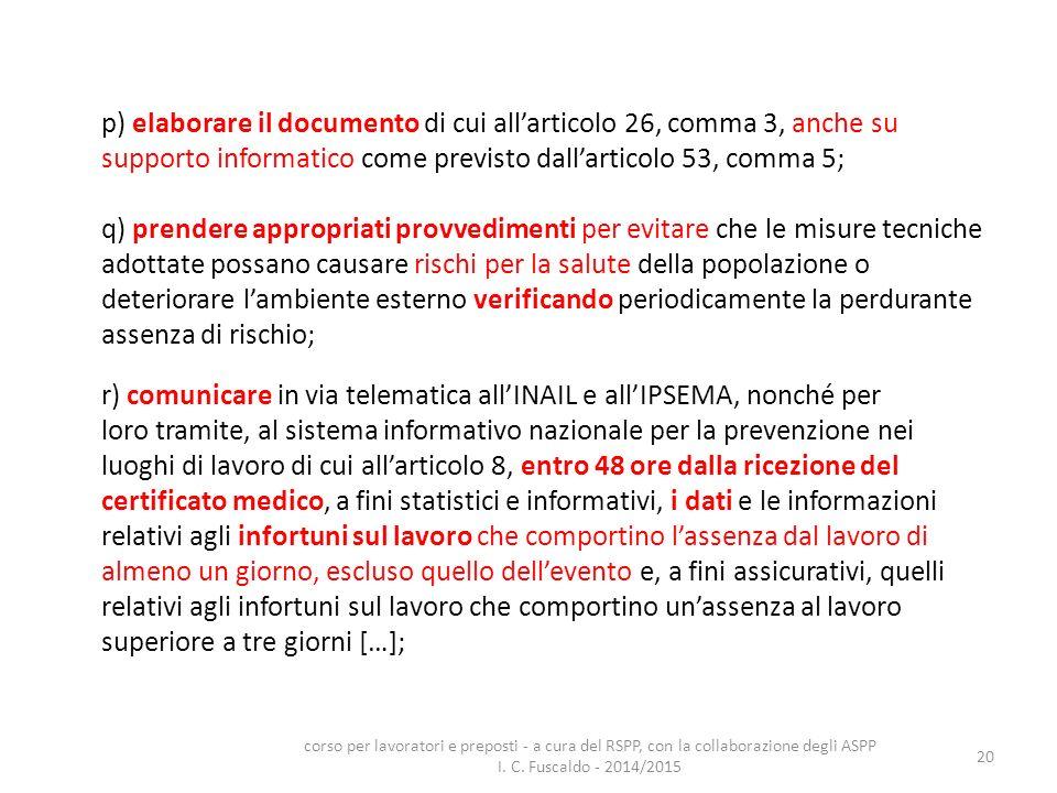 p) elaborare il documento di cui all'articolo 26, comma 3, anche su