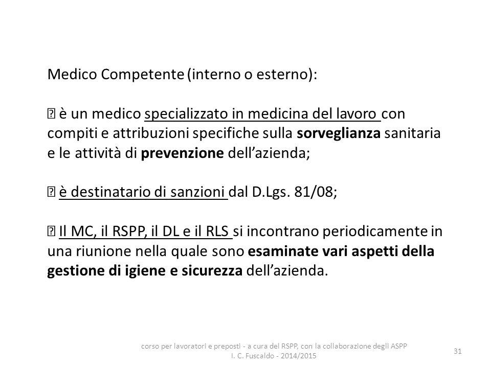 Medico Competente (interno o esterno):