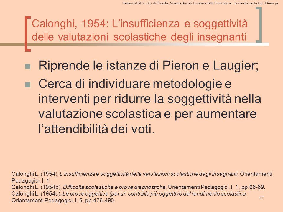 Riprende le istanze di Pieron e Laugier;