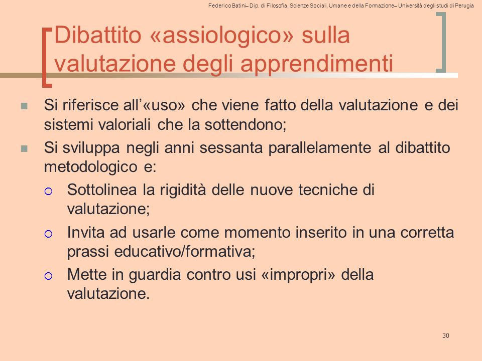 Dibattito «assiologico» sulla valutazione degli apprendimenti