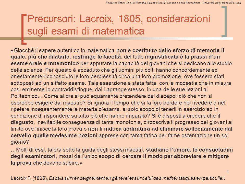 Precursori: Lacroix, 1805, considerazioni sugli esami di matematica