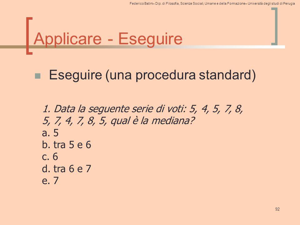 Applicare - Eseguire Eseguire (una procedura standard)