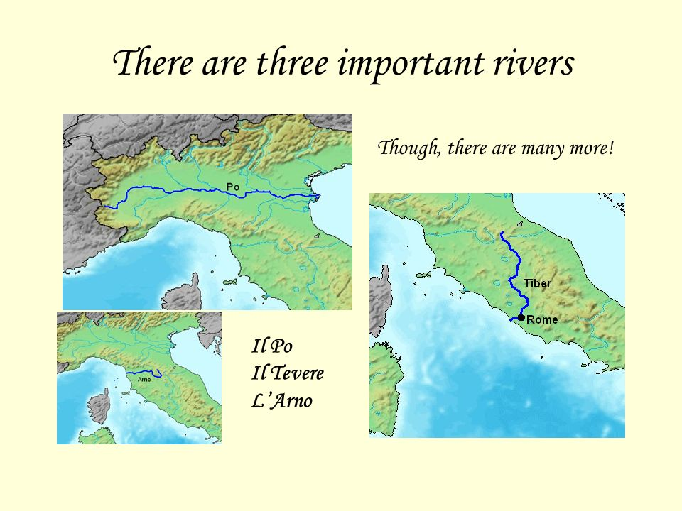 There are three important rivers