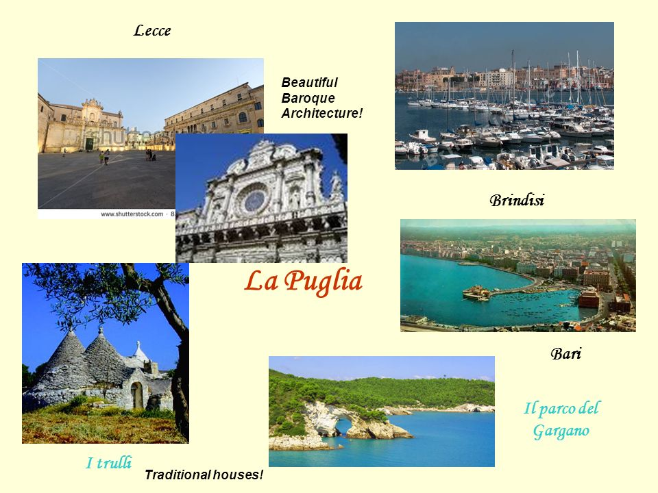 La Puglia Lecce Brindisi Bari Il parco del Gargano I trulli Beautiful