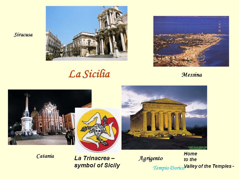 La Sicilia Messina Agrigento Siracusa Catania