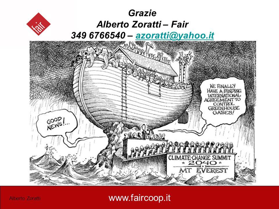 Grazie Alberto Zoratti – Fair 349 6766540 – azoratti@yahoo.it