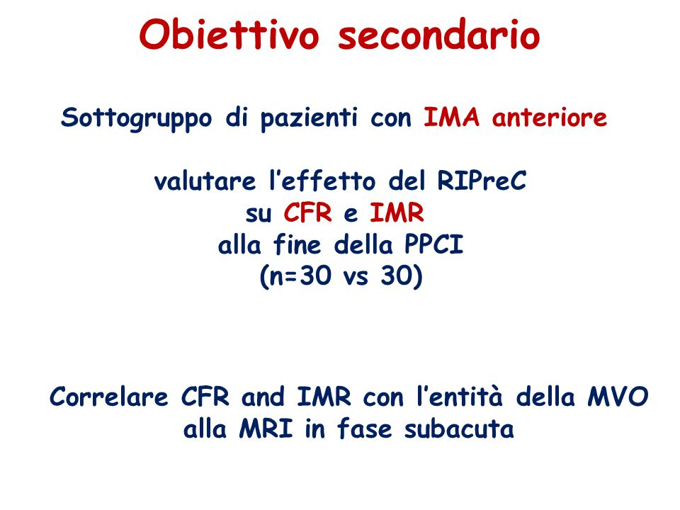 Obiettivo secondario Sottogruppo di pazienti con IMA anteriore