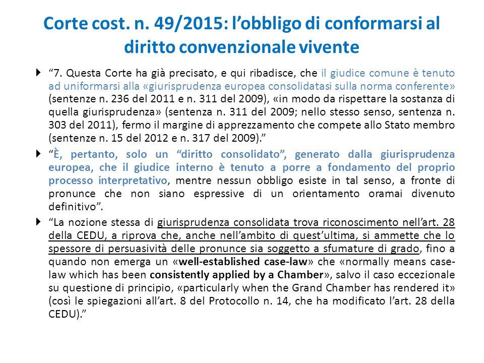 Corte cost. n. 49/2015: l'obbligo di conformarsi al diritto convenzionale vivente