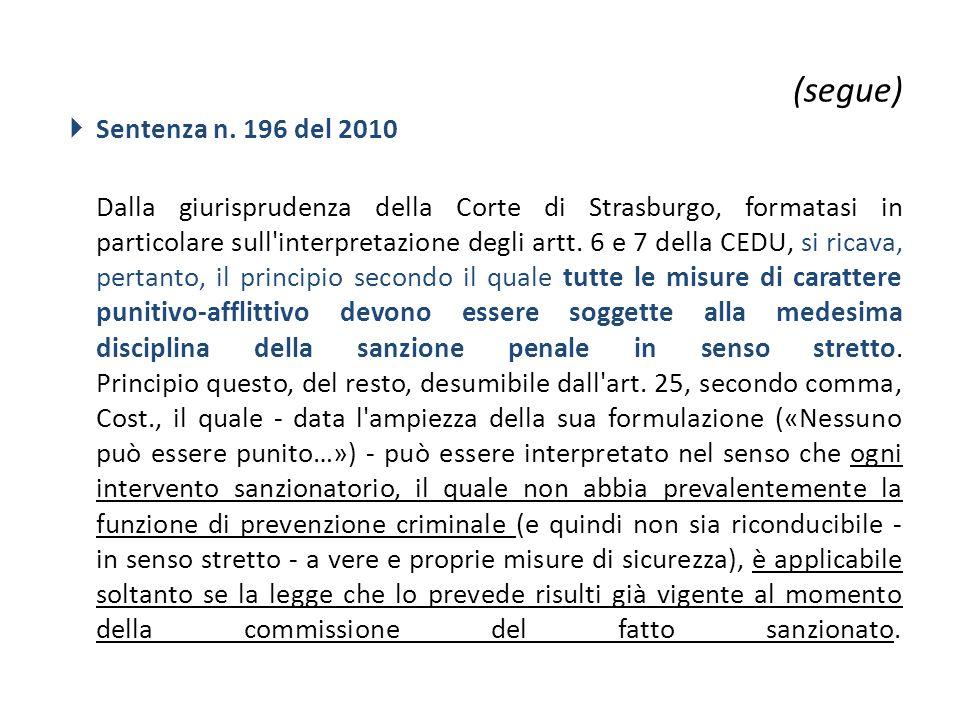 (segue) Sentenza n. 196 del 2010.