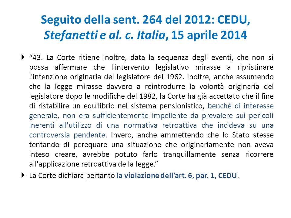 Seguito della sent. 264 del 2012: CEDU, Stefanetti e al. c
