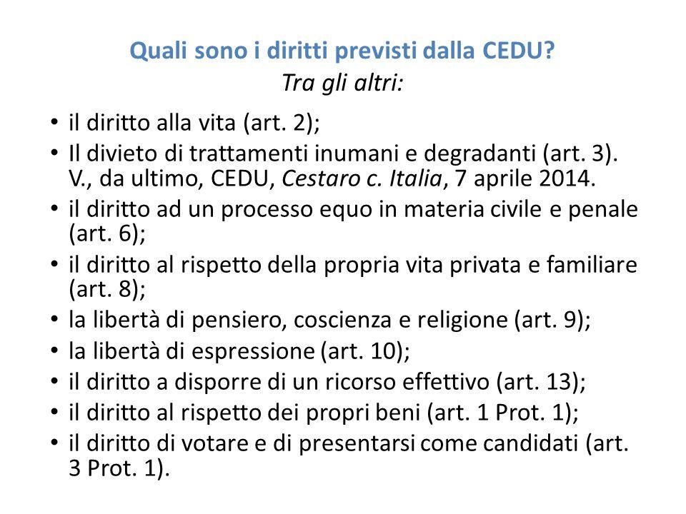 Quali sono i diritti previsti dalla CEDU Tra gli altri: