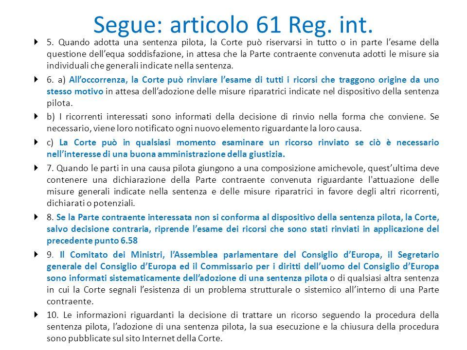 Segue: articolo 61 Reg. int.