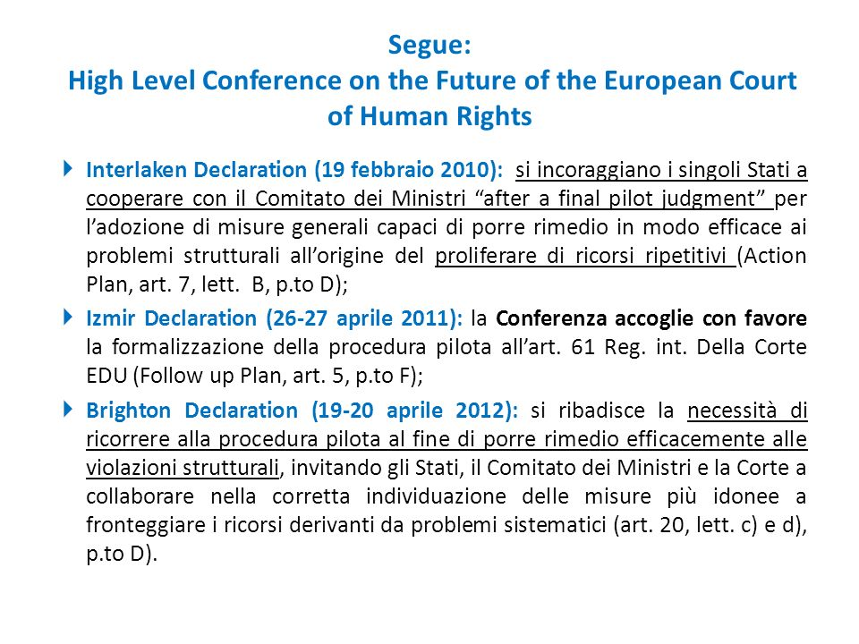 Segue: High Level Conference on the Future of the European Court of Human Rights