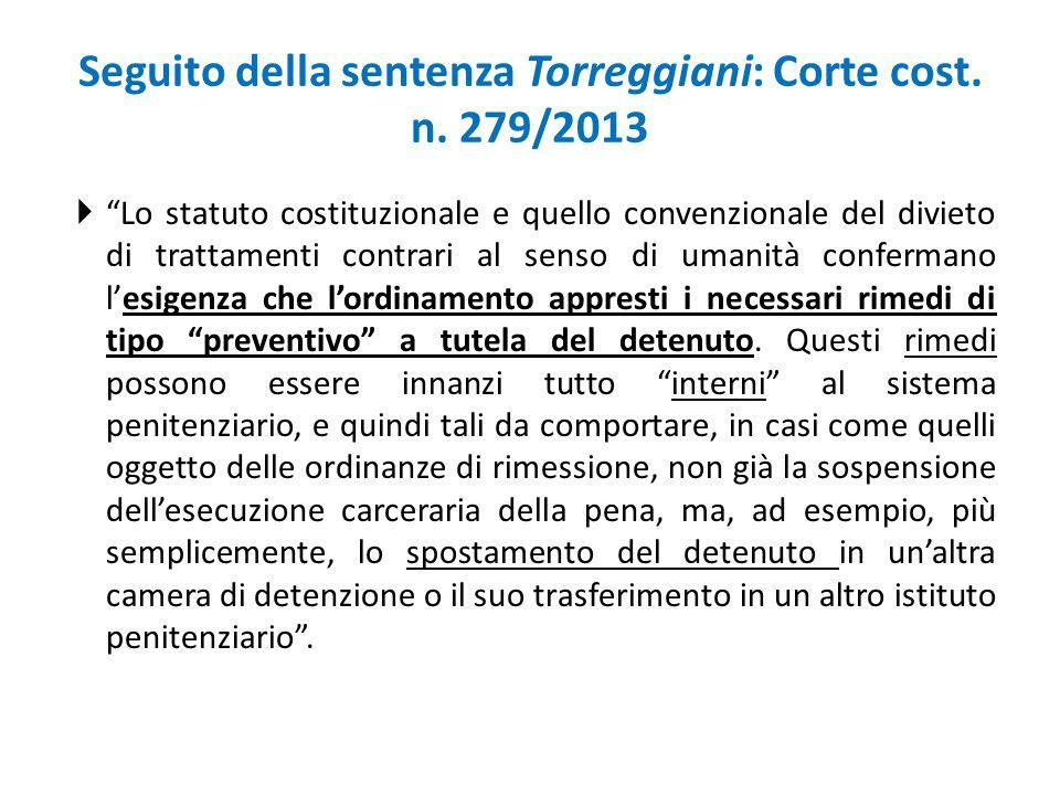 Seguito della sentenza Torreggiani: Corte cost. n. 279/2013