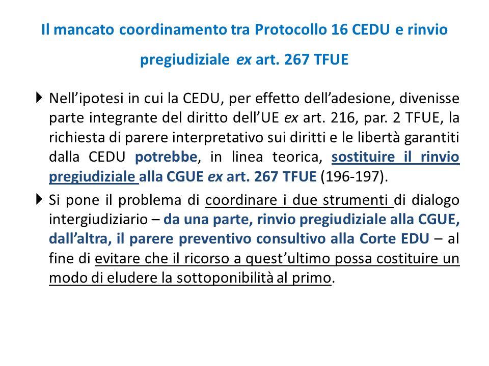 Il mancato coordinamento tra Protocollo 16 CEDU e rinvio pregiudiziale ex art. 267 TFUE