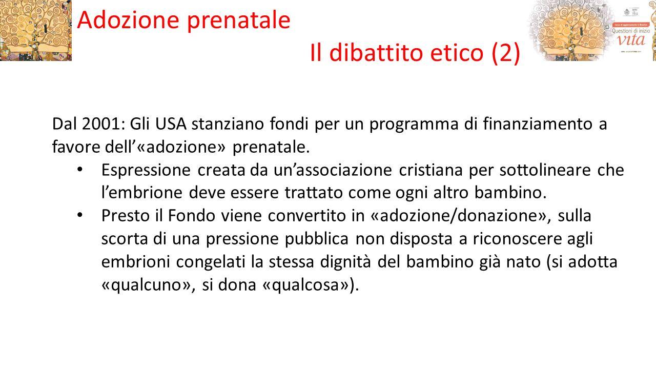 Adozione prenatale Il dibattito etico (2)