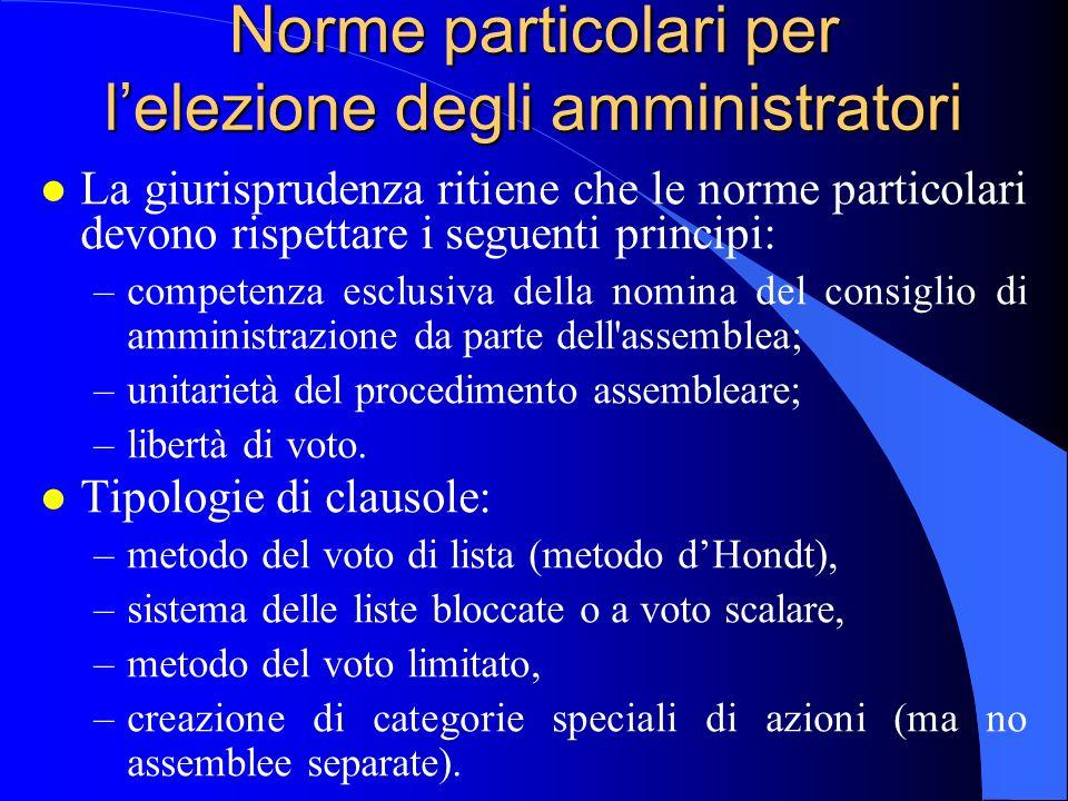Norme particolari per l'elezione degli amministratori