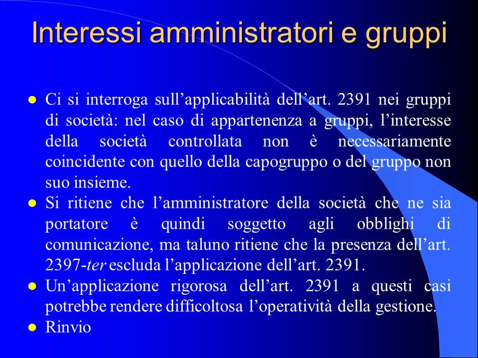 Interessi amministratori e gruppi