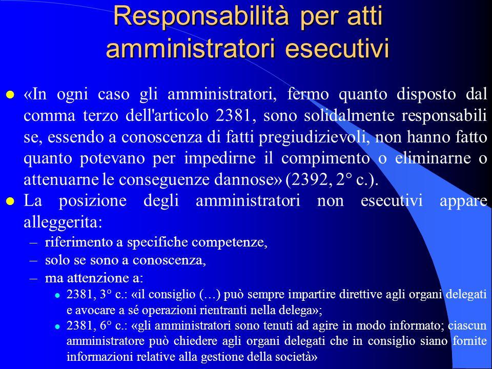 Responsabilità per atti amministratori esecutivi