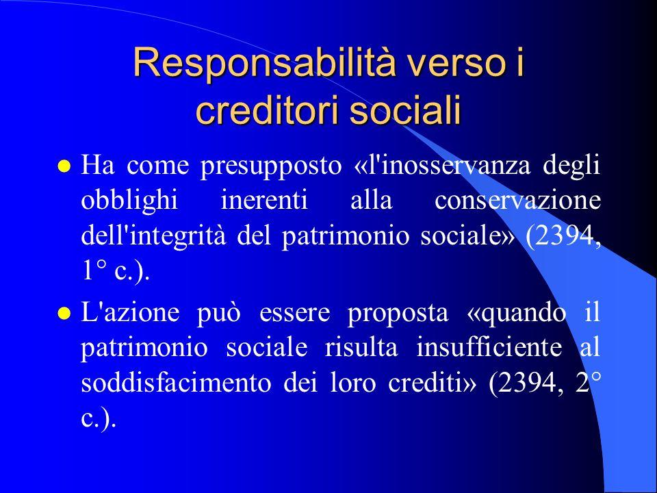Responsabilità verso i creditori sociali