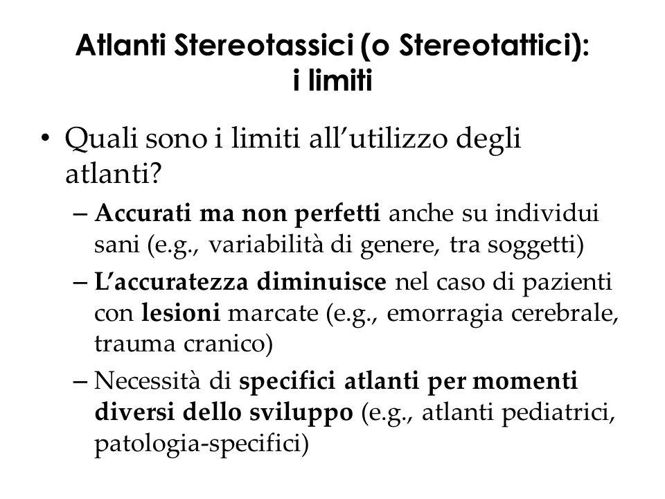 Atlanti Stereotassici (o Stereotattici): i limiti