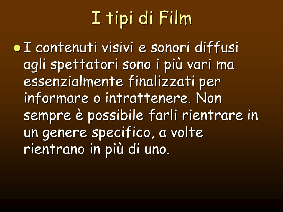 I tipi di Film