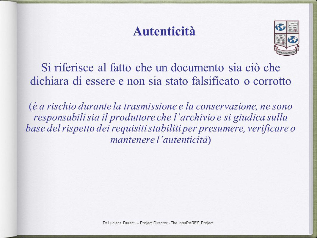 AutenticitàSi riferisce al fatto che un documento sia ciò che dichiara di essere e non sia stato falsificato o corrotto.