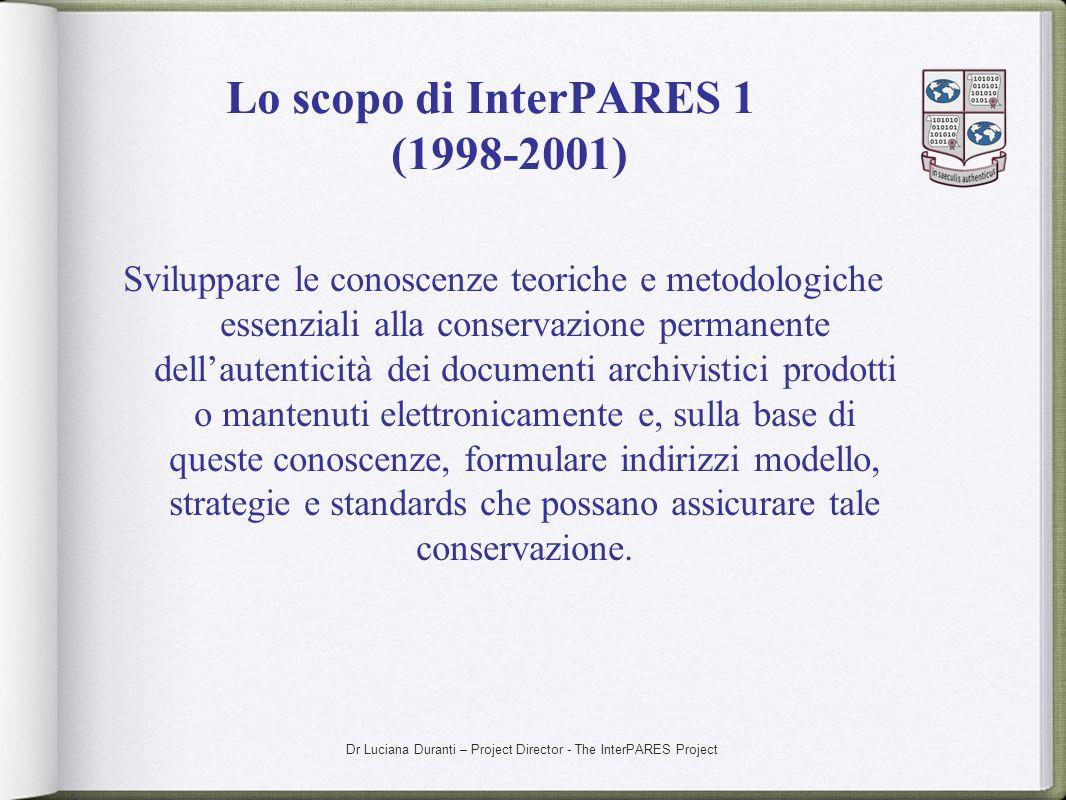 Lo scopo di InterPARES 1 (1998-2001)