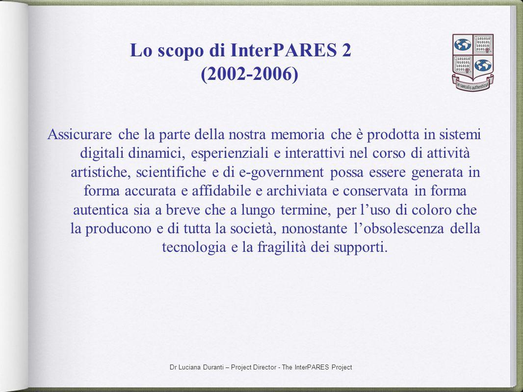 Lo scopo di InterPARES 2 (2002-2006)