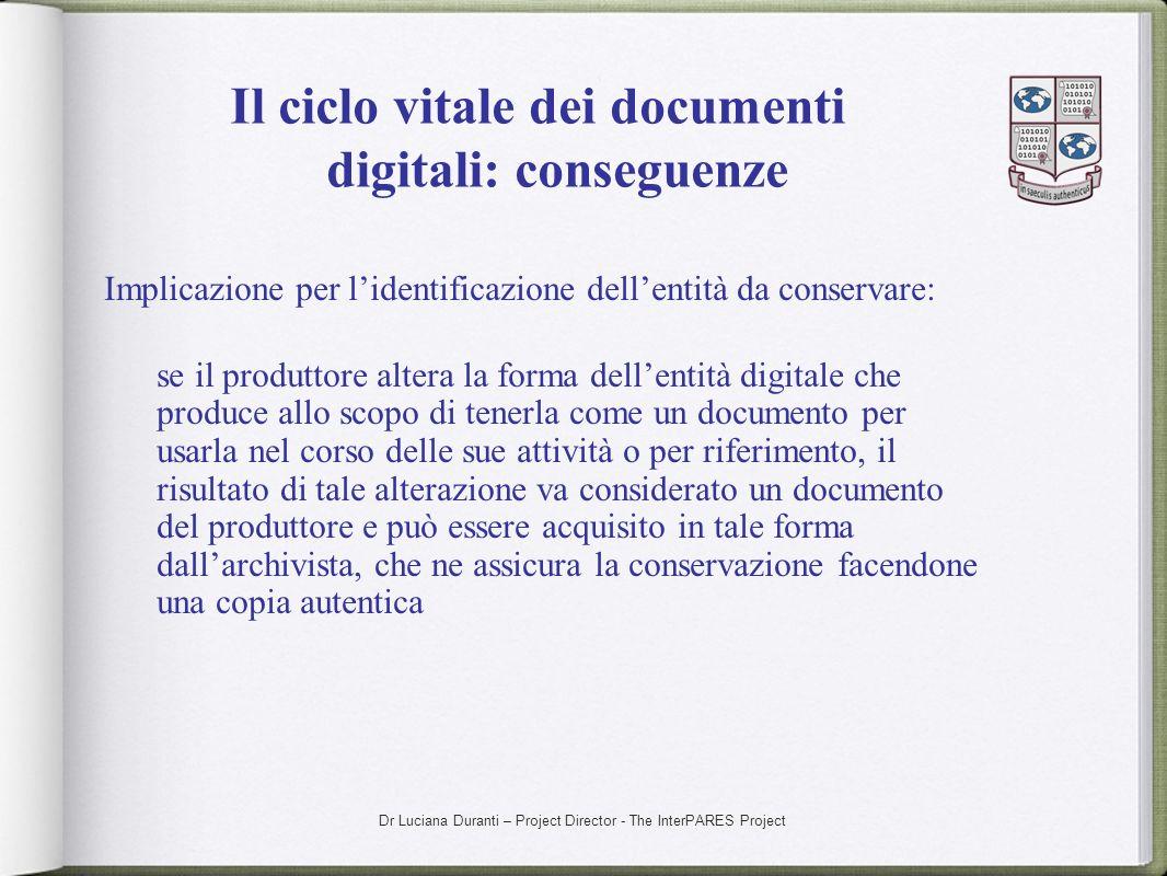 Il ciclo vitale dei documenti digitali: conseguenze
